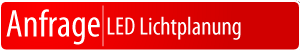 Anfrage LED Lichtplanung